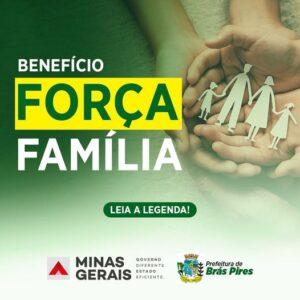 Benefício Força Família!