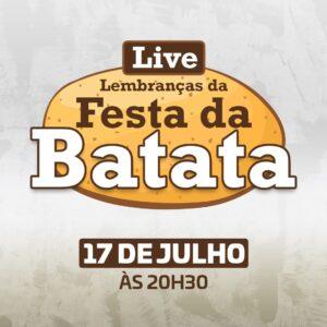 """Você está com saudades da nossa """"Festa da Batata""""?"""